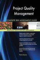 Project Quality Management Complete Self-Assessment Guide