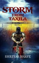 Storm From Taxila: The Asoka Trilogy Book II
