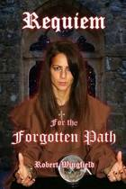 Requiem for the Forgotten Path