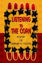 Listening to the Corn