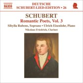 Schubert: Romantic Poets Vol. 3