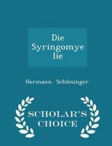 Die Syringomyelie - Scholar's Choice Edition