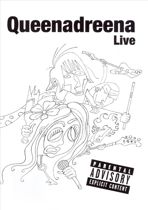 Queenadreena Live