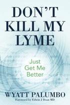 Don't Kill My Lyme