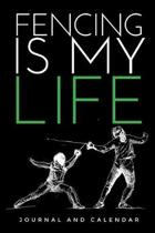 Fencing Is My Life