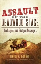 Assault on the Deadwood Stage