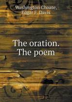 The Oration. the Poem