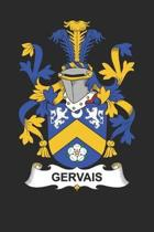 Gervais: Gervais Coat of Arms and Family Crest Notebook Journal (6 x 9 - 100 pages)