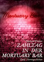 ZAHLTAG IN DER MORTUARY BAR