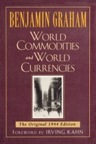 World Commodities and World Currencies