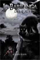La Barranca del Cadejo