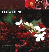 Great Flowering Landscape Shrubs