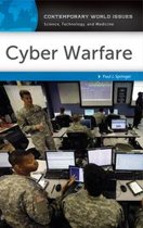 Cyber Warfare: A Reference Handbook
