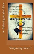 Believing on the Name