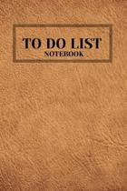 To Do List Notebook - Libreta - Cahier - Taccuino - Notizbuch: : 100 Pages of To Do Lists with Space for Notes for Planning & Organizing Your Days (Fo