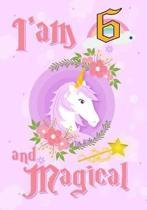 I'am 6 and Magical