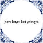 Tegeltje met Spreuk (Tegeltjeswijsheid): Iedere leugen kost geheugen! + Kado verpakking & Plakhanger