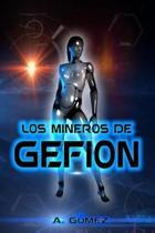 Los Mineros de Gefion