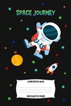 Space Journey Composition Book Wide Ruled 120 Pages