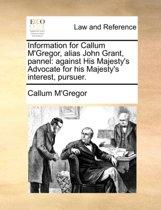 Information for Callum m'Gregor, Alias John Grant, Pannel