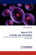 Role of Tcf in Body Axis Formation
