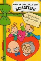 Oma en opa jullie zijn schatten Mijn geschenkboekje voor jou