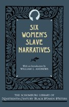 Six Women's Slave Narratives