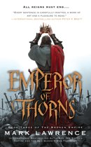The Broken Empire 3 - Emperor of Thorns