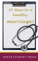 30 Days to a Healthy Marriage