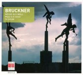 Bruckner: Mass in E minor / Te Deum