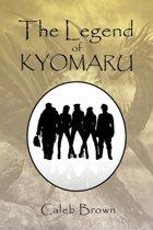 The Legend of Kyomaru
