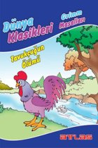 Dünya Klasikleri Grimm Masalları - Tavukçunun Ölümü