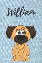 William Hund-Malbuch / Notizbuch Tagebuch: Individuelles personalisiertes blanko Jungen & M�nner Namen Notizbuch, blanko DIN A5 Seiten. Ideal als Uni