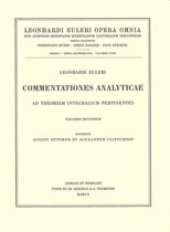 Commentationes analyticae ad theoriam integralium ellipticorum pertinentes 1st part
