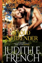 Bold Surrender (The Triumphant Hearts Series, Book 3)
