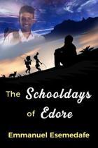 The Schooldays of Edore