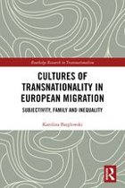 Cultures of Transnationality in European Migration