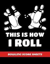 Bowling Score Sheets