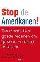 Stop de Amerikanen
