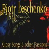 Gipsy Songs & Other Passions. 1931