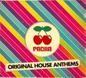 Various Artists - Pacha Original House Anthems