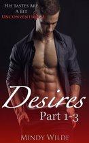 Desires (Parts 1-3)