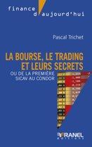 La bourse, le trading et leurs secrets