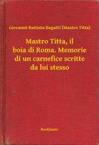 Mastro Titta, il boia di Roma