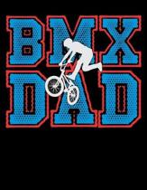 BMX Dad: Year 2020 Academic Calendar, Weekly Planner Notebook And Organizer With To-Do List For BMX Lovers, Mountain Bike Ridin