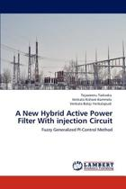 A New Hybrid Active Power Filter with Injection Circuit