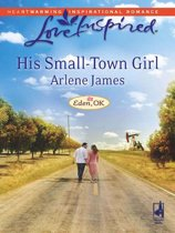His Small-Town Girl (Mills & Boon Love Inspired) (Eden, OK - Book 1)