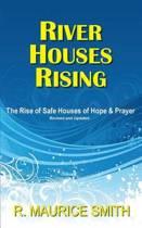 River Houses Rising