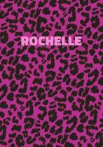Rochelle: Personalized Pink Leopard Print Notebook (Animal Skin Pattern). College Ruled (Lined) Journal for Notes, Diary, Journa