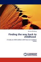 Finding the Way Back to Childhood